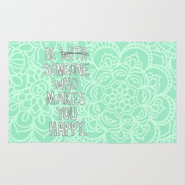 Someone Who Makes You Happy Rug