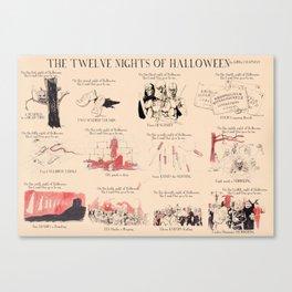The Twelve Nights of Halloween Canvas Print