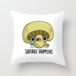 Shitake Happens Cute Mushroom Pun Throw Pillow
