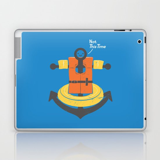 I Refuse To Sink Laptop & iPad Skin