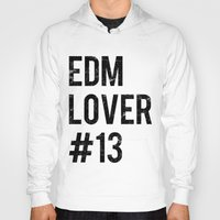 edm Hoodies featuring EDM Lover #13  by DropBass