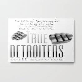 True Detroiters Metal Print