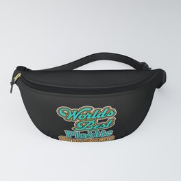 Worlds Best Plastic Surgeon Cosmetic Surgery Gift Fanny Pack