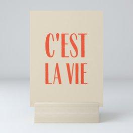 C'est La Vie Mini Art Print