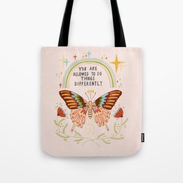 You are allowed to do things differently Tote Bag