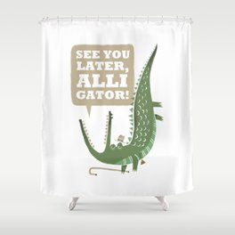 See You Later, Alligator! Shower Curtain