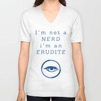 divergent V-neck T-shirts featuring NERD? ERUDITE - DIVERGENT by MarcoMellark