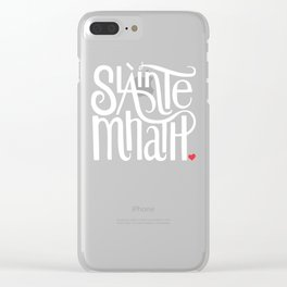 Slainte Mhath on black Clear iPhone Case