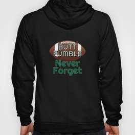 Butt Fumble Never Forget Hoody