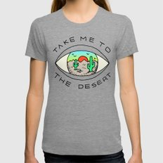 TAKE ME TO THE DESERT MEDIUM Womens Fitted Tee Tri-Grey