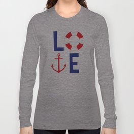 LOVE nautical red, white and blue - Anchor - Life Savor Long Sleeve T-shirt