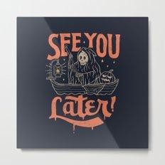 See You Metal Print
