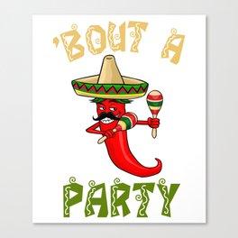 Bout A Party - Cinco De Mayo Chili Canvas Print