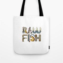 MACHINE LETTERS - RAW FISH (white) Tote Bag