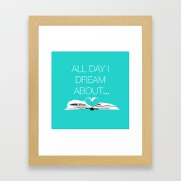 Dream About Books...Teal Framed Art Print