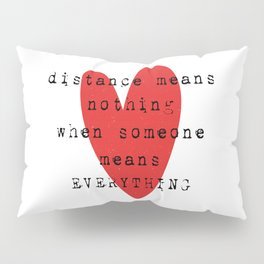 Long Distance Relationship LDR Pillow Sham