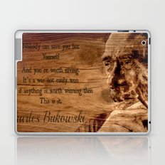 Charles Bukowski - wood - quote Laptop & iPad Skin