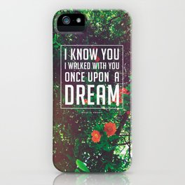 Once upon a dream iPhone Case