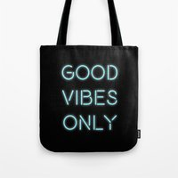 good vibes only Tote Bags featuring Good Vibes Only by Ink and Paint Studio