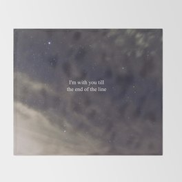 Till the End of the Line Throw Blanket