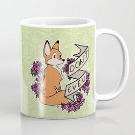 don't even Coffee Mug