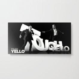 Yello - Touch Metal Print