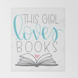 This Girl Loves Books Throw Blanket