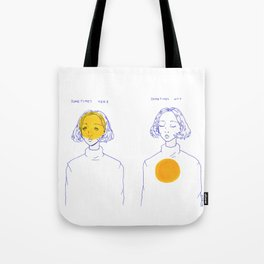 Sometimes Here, Sometimes Not Tote Bag
