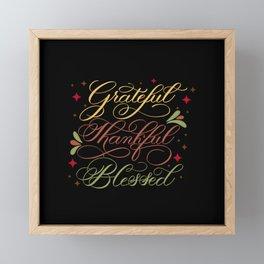Grateful, Thankful, Blessed Design on Black Framed Mini Art Print