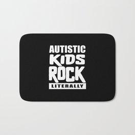 Autism Awareness Autistic Kids Rock Literally Bath Mat