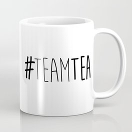 #TeamTea Coffee Mug