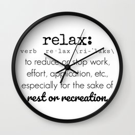Relax Definition Wall Clock
