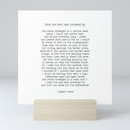 Take The Road Less Traveled By -Famous Robert Frost Quote Mini Art Print