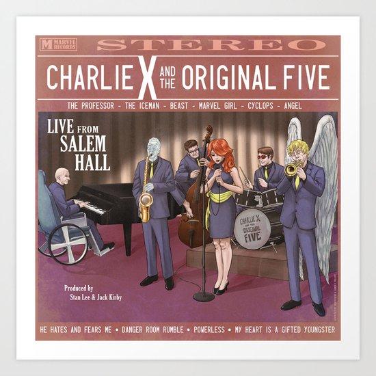 Charlie X and the Original Five: Live at Salem Hall Art Print