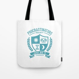 Procrastinators Society Tote Bag