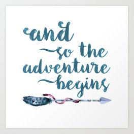 And So The Adventure Begins Square Print Art Print