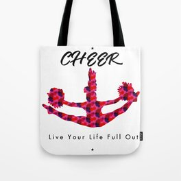 Cheer live your life full out 1 Tote Bag