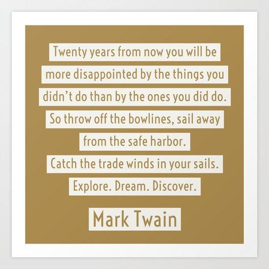 Mark Twain Travel Quote - Explore Dream Discover Art Print ...