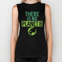 There Is No Planet B Support Green Environmentalism Biker Tank