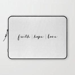 FAITH HOPE LOVE - B & W Laptop Sleeve