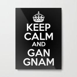 KEEP CALM AND GANGNAM Metal Print