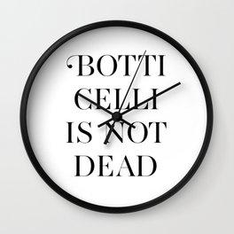BOTTICELLI IS NOT DEAD Wall Clock
