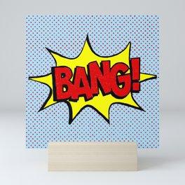 Bang! Mini Art Print