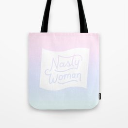 Nasty Woman Rainbow Flag Tote Bag