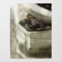 Coffee beans in glass jar - still life - fine art, coffeehouse, coffee shop, cafe, café, macro photo Poster