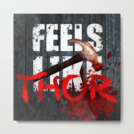 The War Z - Feels like THOR! (Hammer) Metal Print