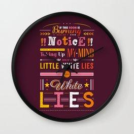 Little White Lies Wall Clock