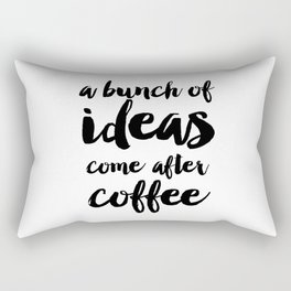 Funny quote Coffee Quote Wall Art Bedroom Decor Funny Print Bathroom Decor Print Teen Poster Rectangular Pillow