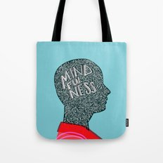 Mindfulness Grows Tote Bag