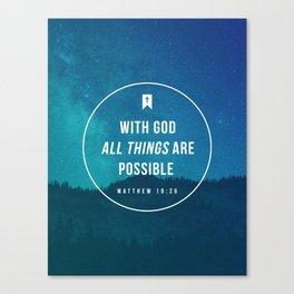 Matthew 19:26 Canvas Print